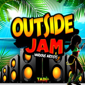 Outside Jam by Various Artists