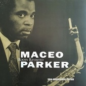 Roots Revisited (30th Anniversary Edition) de Maceo Parker