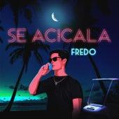 Se Acicala by Fredo