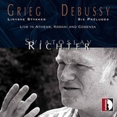 Edvard Grieg, Claude Debussy: Live in Athens, Kozani and Cosenza - Sviatoslav Richter by Sviatoslav Richter