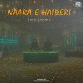 Naara E Haideri by Zain Zohaib