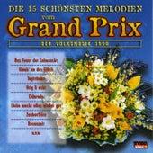 Die 15 schönsten Melodien vom Grand Prix der Volksmusik 1998 by Various Artists