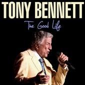 The Good Life by Tony Bennett
