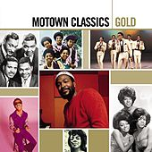 Motown Classics Gold by Various Artists