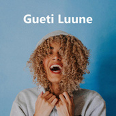 Gueti Luune fra Various Artists