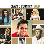 Classic Country Gold by Various Artists