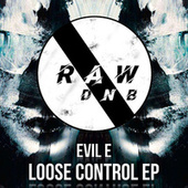Loose Control by Evile