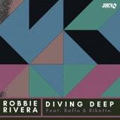Diving Deep von Robbie Rivera