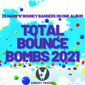 Total Bounce Bombs 2021 by Various Artists