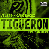 Tigueron by V.Blind