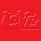 The Blue Thumb Recordings by Love