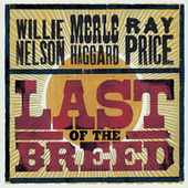 Last Of The Breed by Willie Nelson