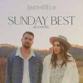 Sunday Best (Acoustic) by Smithfield
