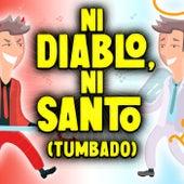 Ni Diablo Ni Santo (Tumbado) de Various Artists