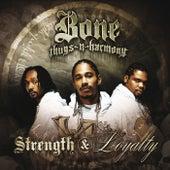 Strength and Loyalty de Bone Thugs-N-Harmony