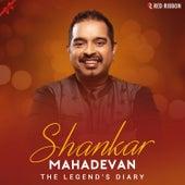 The Legend'S Diary - Shankar Mahadevan von Shankar Mahadevan