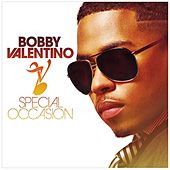 Special Occasion by Bobby V.