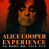 No More Mr. Nice Guy von The Alice Cooper Experience