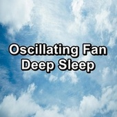 Oscillating Fan Deep Sleep by White Noise Meditation (1)