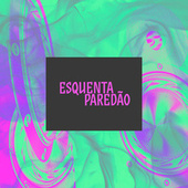 Esquenta Paredao de Various Artists