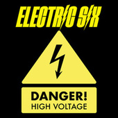 Danger! High Voltage (Re-Recorded) by Electric Six