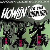 Howlin' to the Moonlight by The Louisville Boppers
