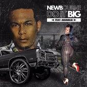 Do It Big by Newbourne