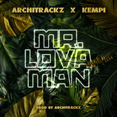 Mr. Lova Man by Architrackz