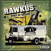 Rawkus Records - Best of Decade I 1995-2005 von Various Artists