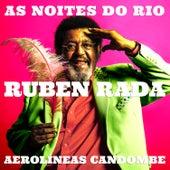 As Noites do Rio / Aerolíneas Candombe de Rubén Rada