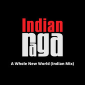 A Whole New World (Indian Mix) de Indianraga