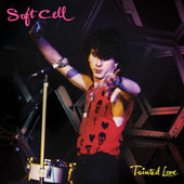 Tainted Love von Soft Cell