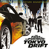 The Fast And The Furious: Tokyo Drift by Various Artists