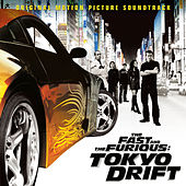 The Fast And The Furious: Tokyo Drift (Original Motion Picture Soundtrack) by Various Artists