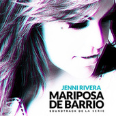 Mariposa de Barrio (Soundtrack De La Serie) by Jenni Rivera