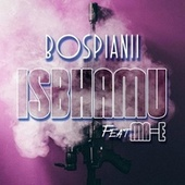 ISBHAMU (feat. MA-E) by BosPianii