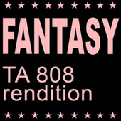 Fantasy (TA 808 Rendition) van Black Box