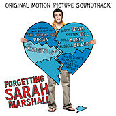 Forgetting Sarah Marshall Original Motion Picture Soundtrack by Various Artists