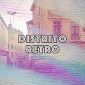 Distrito Retro by Various Artists