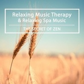The Secret Of Zen by Relaxing Music Therapy