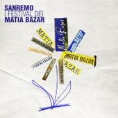 Sanremo I Festival Dei Matia Bazar di Matia Bazar