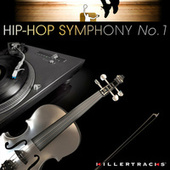 Hip-Hop Symphony No. 1 by Various Artists
