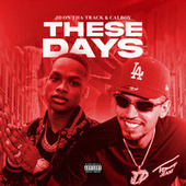 These Days by JD On Tha Track