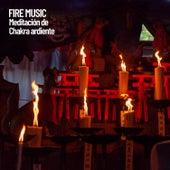Fire Music: Meditación de Chakra ardiente by Meditation Music Zone