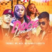 Doce Loucura by Thomaz