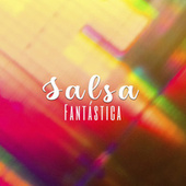 Salsa Fantástica von Various Artists