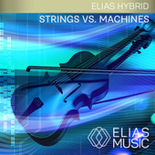 Strings vs Machines by Various Artists