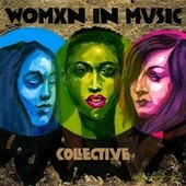 Womxn in Music Collective by Various Artists