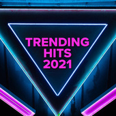 Trending Hits 2021 de Various Artists