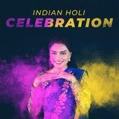 Indian Holi Celebration: Music for Prayer, Meditation, Celebration and Worship of Kamadeva by Instrumental